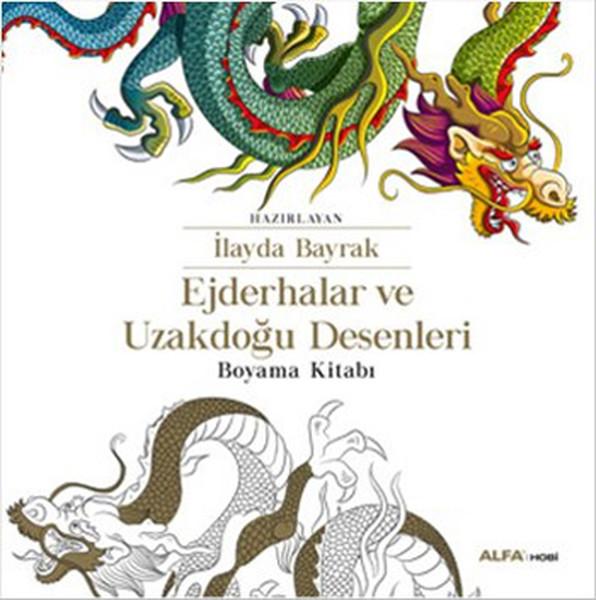 Ejderhalar Ve Uzakdoğu Desenleri Boyama Kitabı Dr Kültür Sanat