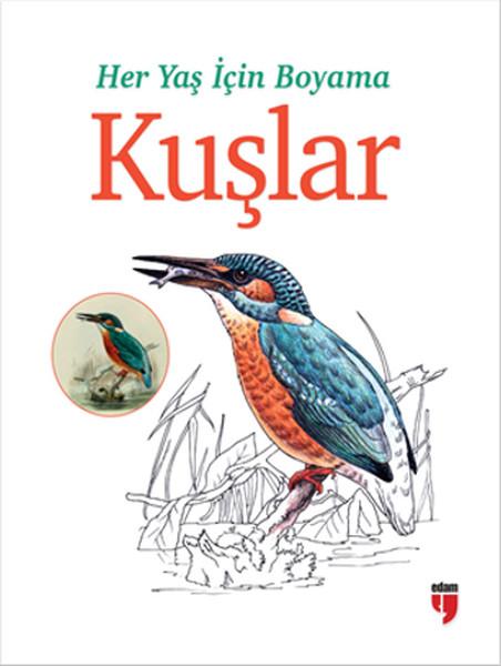 Her Yaş Için Boyama Kuşlar Dr Kültür Sanat Ve Eğlence Dünyası