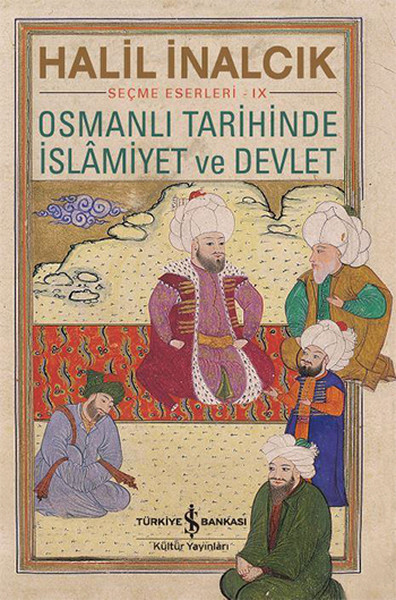 osmanlı tarihinde islamiyet ve devlet ile ilgili görsel sonucu