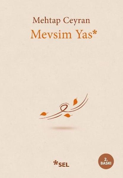 Mevsim Yas, Mehtap Ceyran, Sel Yayınları