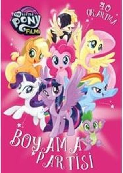 My Little Pony Filmi Boyama Partisi Fiyatlari Ozellikleri Ve