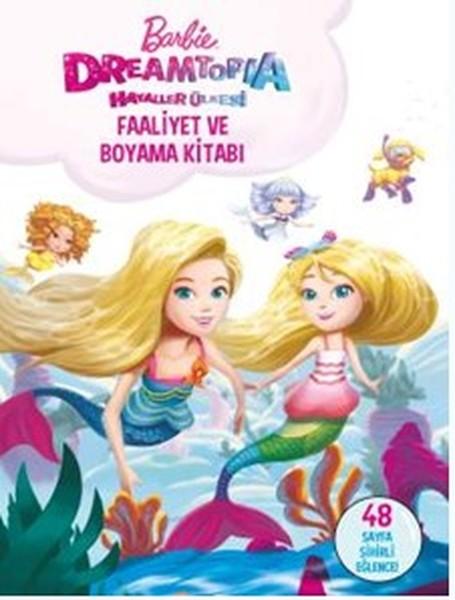 Barbie Dreamtopia Hayaller Ülkesi-Faaliyet ve Boyama Kitabı