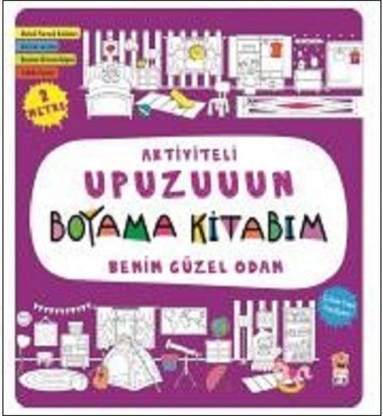 Benim Güzel Odam Aktiviteli Upuzuuun Boyama Kitabım Dr Kültür