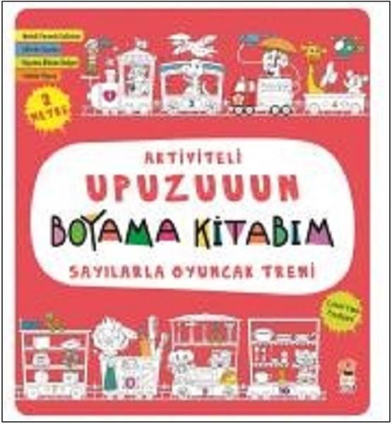 Sayılarla Oyuncak Treni Aktiviteli Upuzuuun Boyama Kitabım Dr