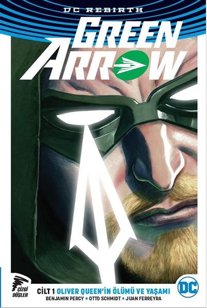 Green Arrow cilt 1 rebirth ile ilgili görsel sonucu