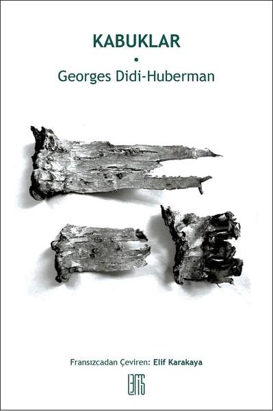 Kabuklar, Georges Didi-Huberman, Çev: Elif Karakaya, Lemis Yayın