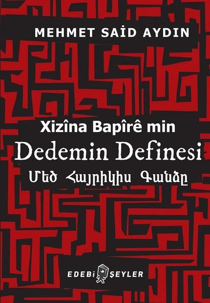 Dedemin Definesi, Mehmet Said Aydın, Edebi Şeyler
