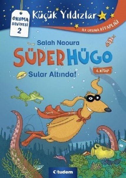 Süperhügo 4.Kitap-Sular Altında!