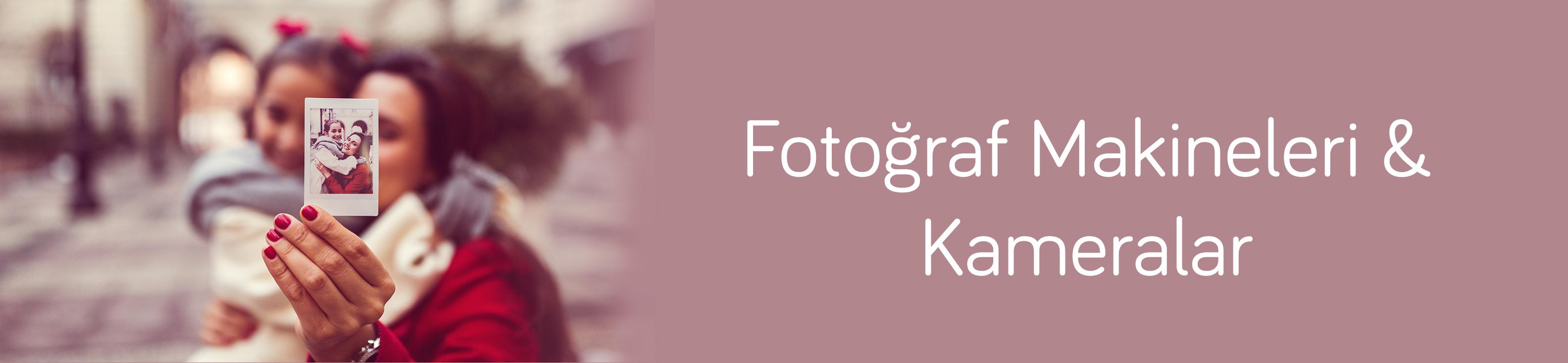 Fotoğraf Makineleri ve Kameralar