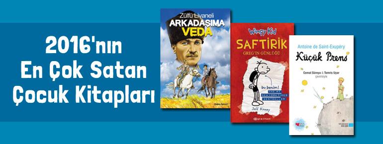 2016'nın En Çok Satan Çocuk Kitapları