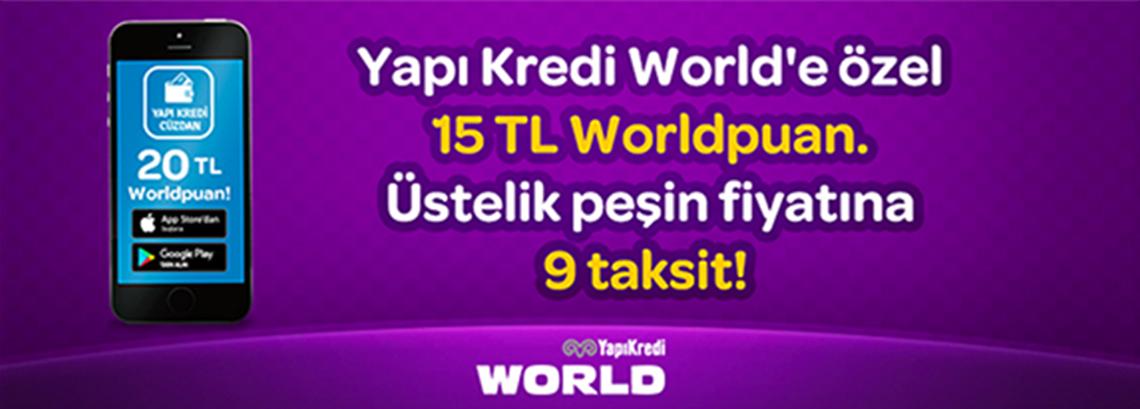 YapıKredi World'e özel 15TL Worldpuan.