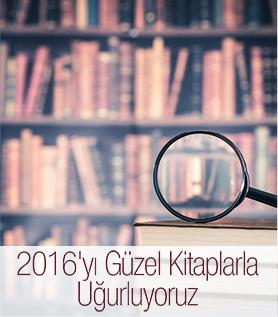 2016'yı Güzel Kitaplarla Uğurluyoruz